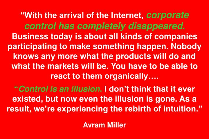 """With the arrival of the Internet,"