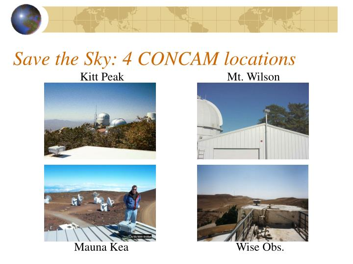 Save the Sky: 4 CONCAM locations