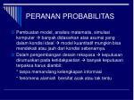 peranan probabilitas