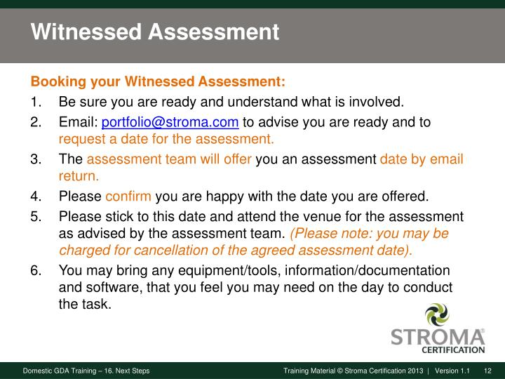 Witnessed Assessment