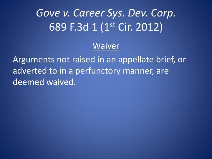 Gove v. Career Sys. Dev. Corp