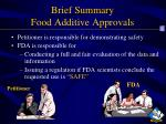 brief summary food additive approvals1