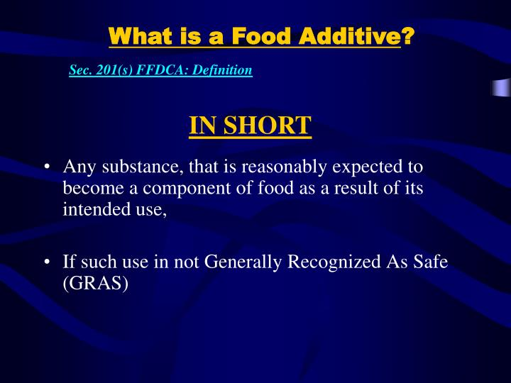 What is a Food Additive