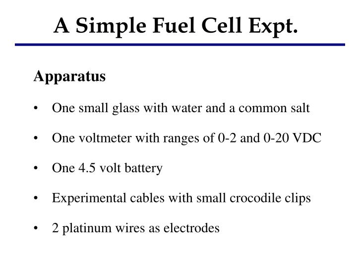 A Simple Fuel Cell Expt.