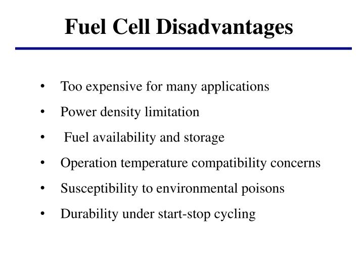 Fuel Cell Disadvantages