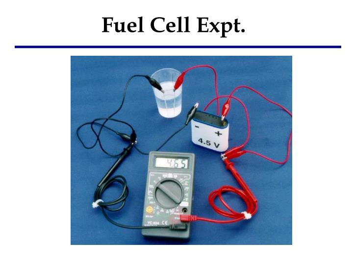 Fuel Cell Expt.