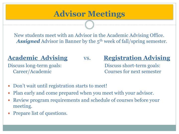 Advisor Meetings
