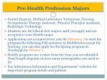 pre health profession majors