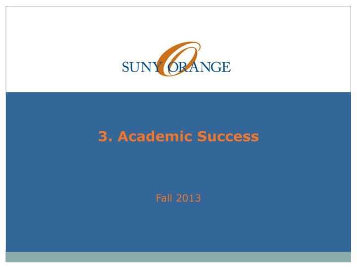 3. Academic Success