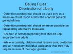 beijing rules deprivation of liberty