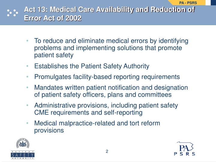 Act 13 medical care availability and reduction of error act of 2002