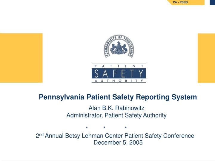 Pennsylvania patient safety reporting system
