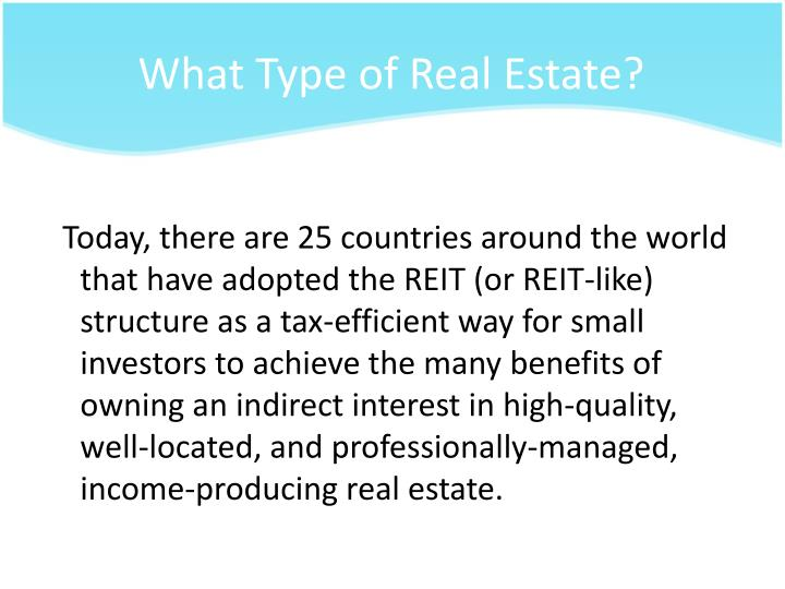 What Type of Real Estate?
