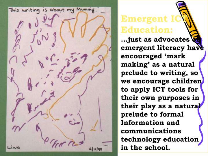 Emergent ICT