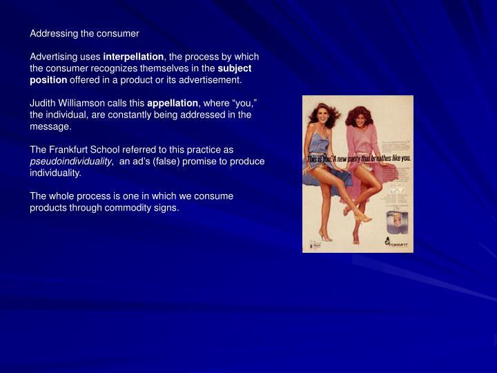 Addressing the consumer