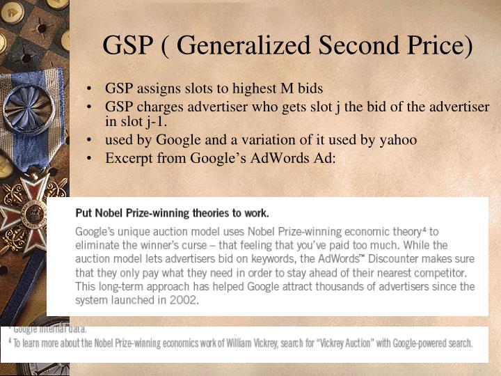 GSP ( Generalized Second Price)