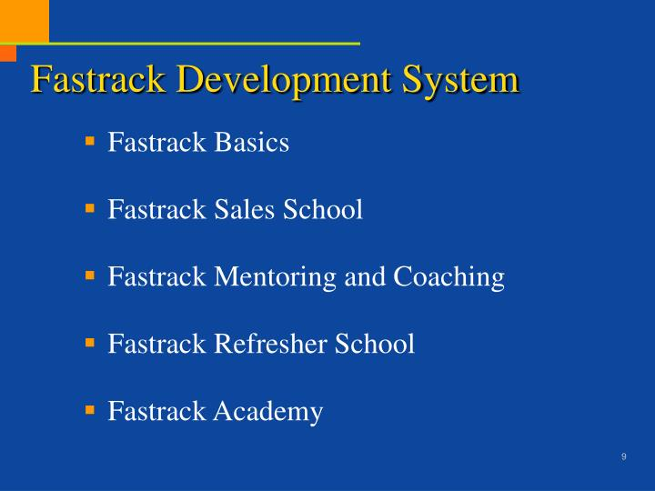 Fastrack Development System