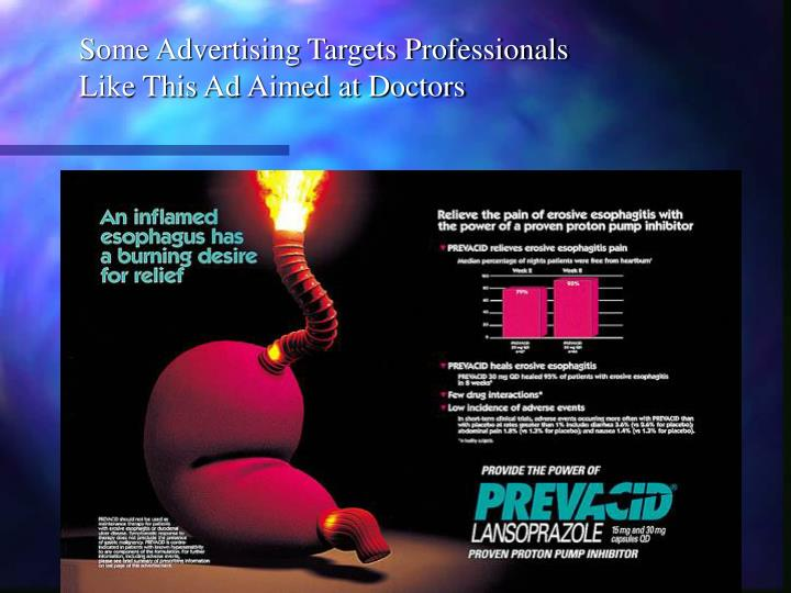 Some Advertising Targets Professionals