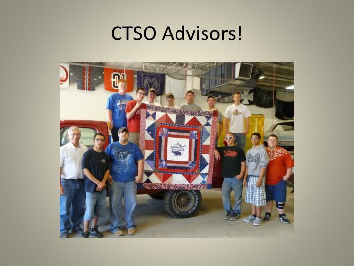 CTSO Advisors!