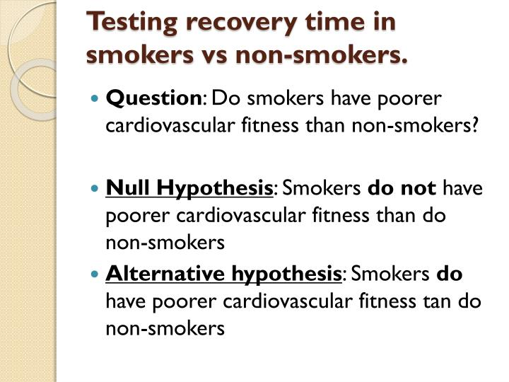 Testing recovery time in smokers