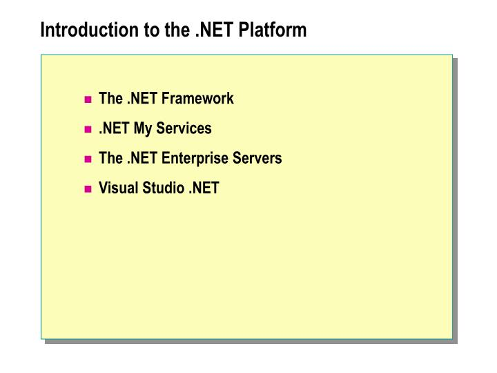 Introduction to the net platform
