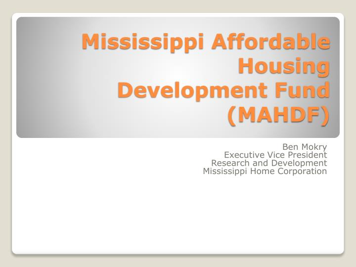 Mississippi affordable housing development fund mahdf