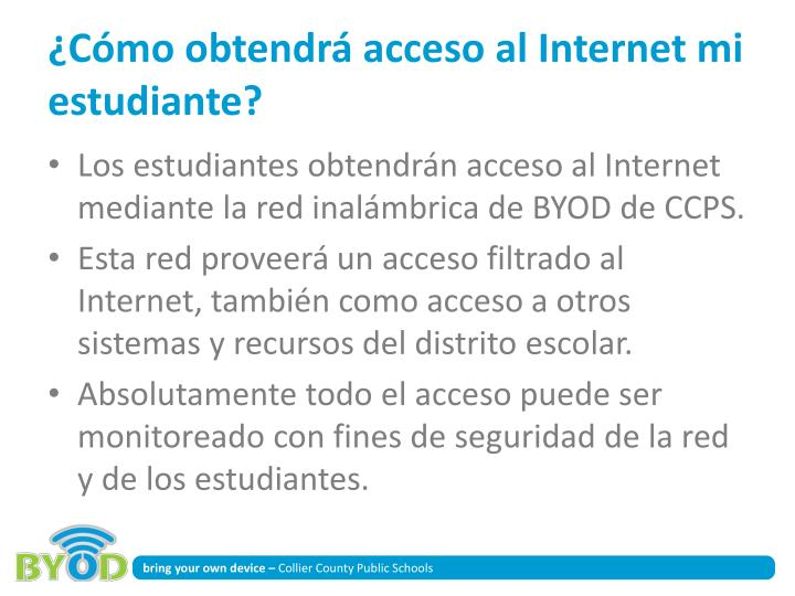 ¿Cómo obtendrá acceso al Internet mi estudiante?
