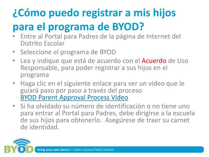 ¿Cómo puedo registrar a mis hijos para el programa de BYOD?