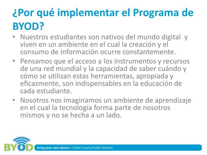 ¿Por qué implementar el Programa de  BYOD?
