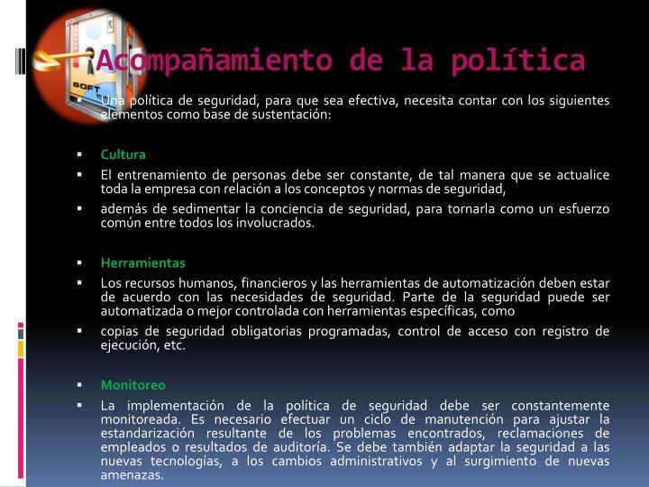 Acompañamiento de la política