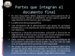 partes que integran el documento final
