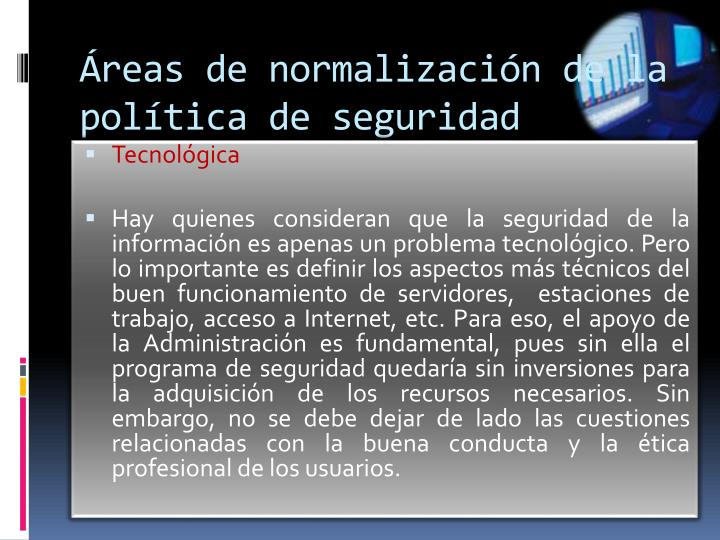 Áreas de normalización de la política de seguridad