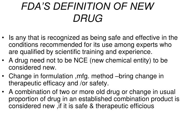 FDA'S DEFINITION OF NEW DRUG