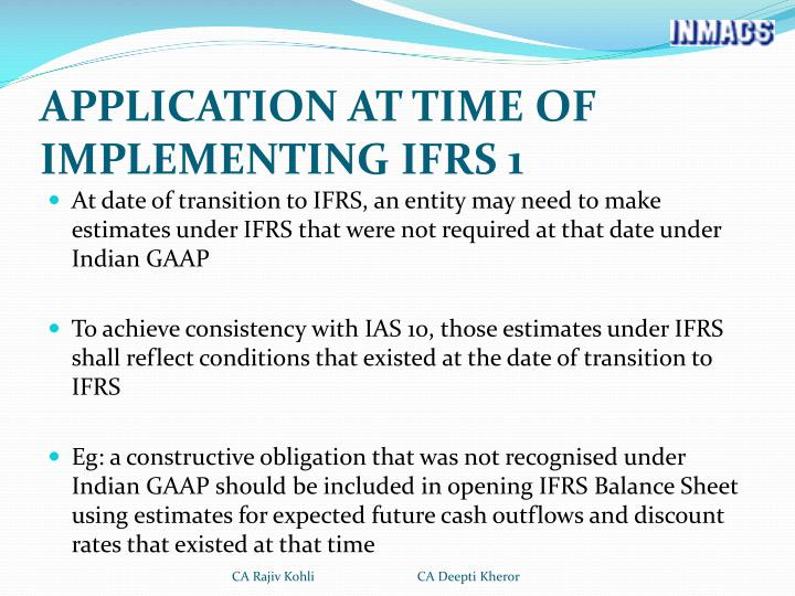 APPLICATION AT TIME OF IMPLEMENTING IFRS 1