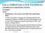 ias 10 through a few examples