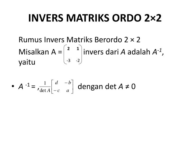INVERS MATRIKS ORDO 2×2