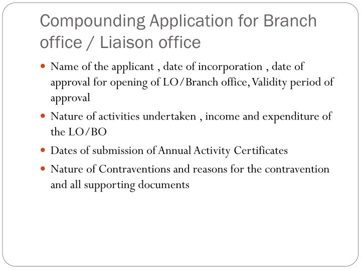 Compounding Application for Branch office / Liaison office