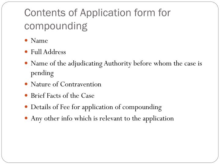 Contents of Application form for compounding