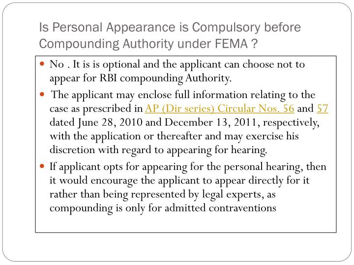 Is Personal Appearance is Compulsory before Compounding Authority under FEMA ?