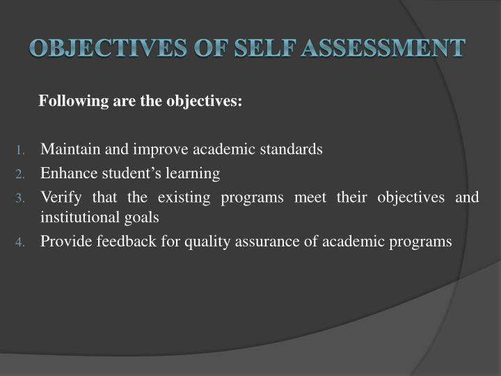 Objectives of Self Assessment