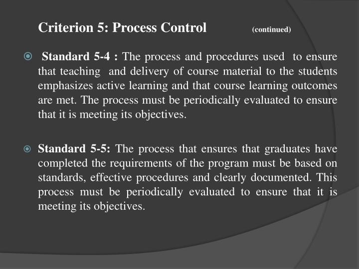 Criterion 5: Process