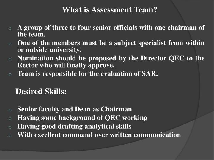 What is Assessment Team?
