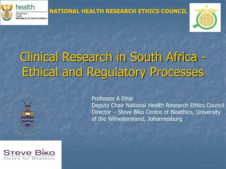 Clinical research in south africa ethical and regulatory processes