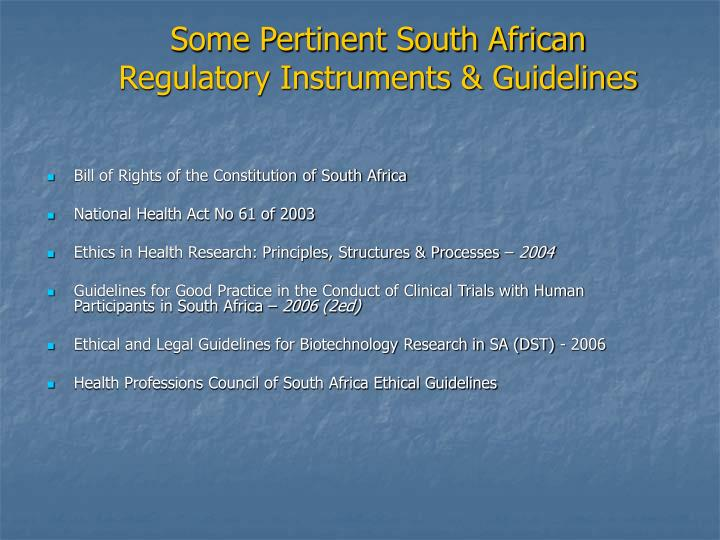Some pertinent south african regulatory instruments guidelines