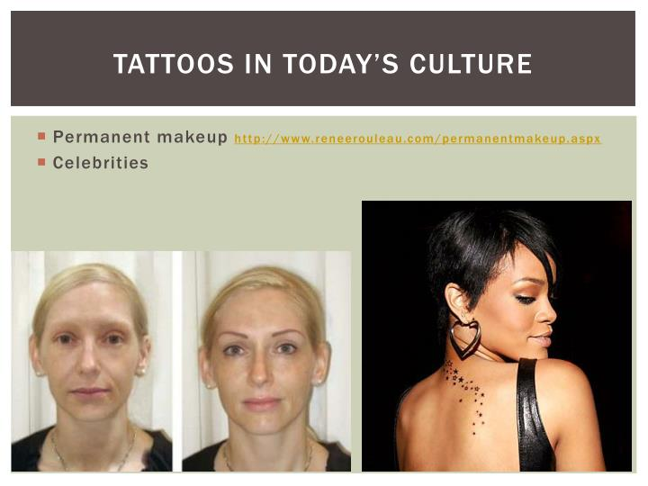 Tattoos in Today's Culture