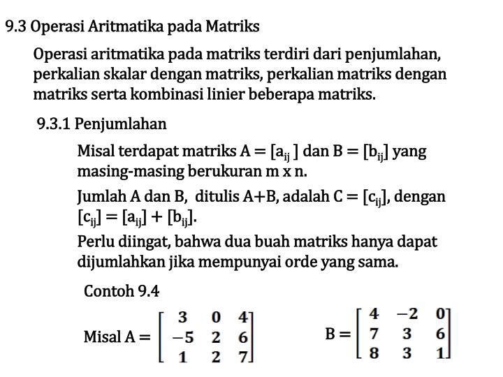 9.3 Operasi Aritmatika pada Matriks