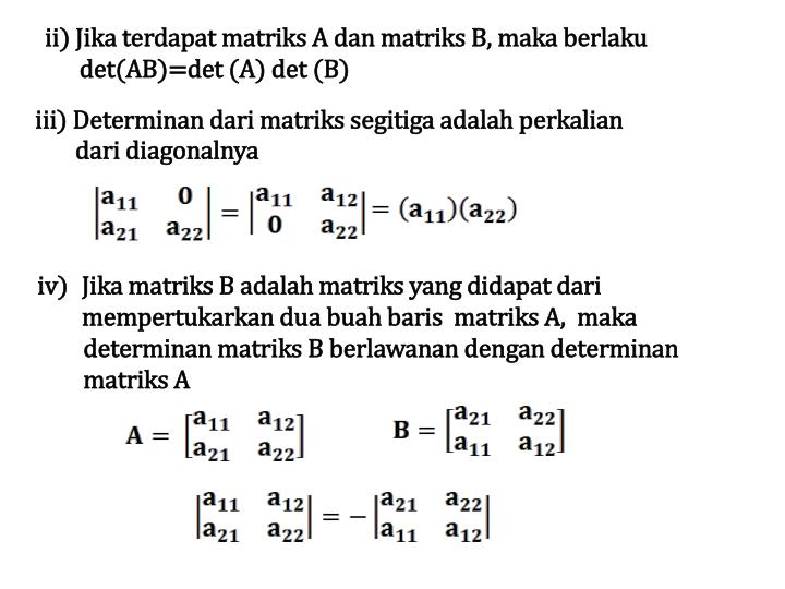 ii) Jika terdapat matriks A dan matriks B, maka berlaku