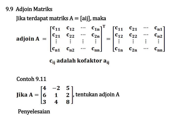 9.9  Adjoin Matriks