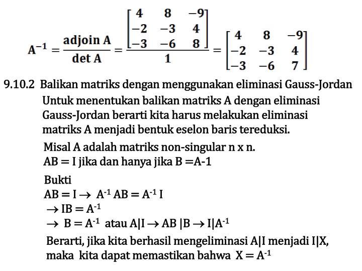9.10.2  Balikan matriks dengan menggunakan eliminasi Gauss-Jordan