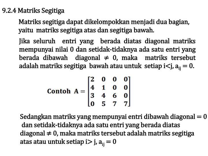 9.2.4 Matriks Segitiga
